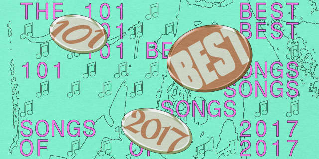 The 101 best songs of 2017 | The FADER