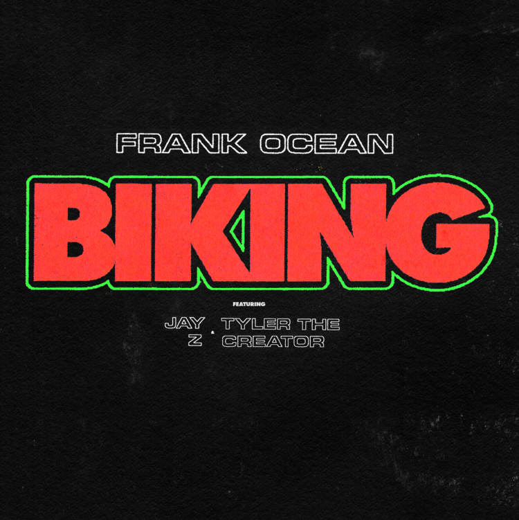 "1c0145d803be Listen To Frank Ocean s ""Biking"" Featuring Jay Z And Tyler"
