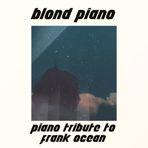 Listen To A Classical Piano Cover Of Frank Ocean's <i>Blond</i>