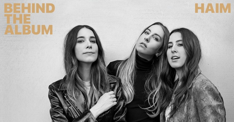 Haim To Release New Album Documentary On Apple Music