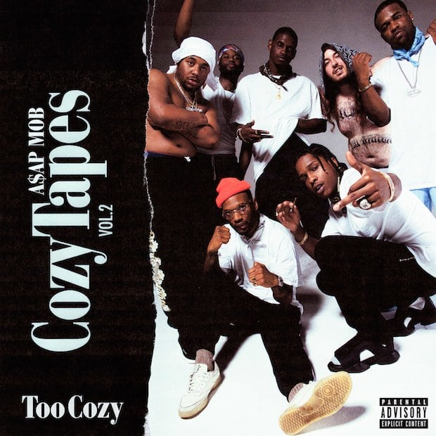A$AP Mob's <i>Cozy Tapes Vol. 2: Too Cozy</i> Is Coming Out This Month