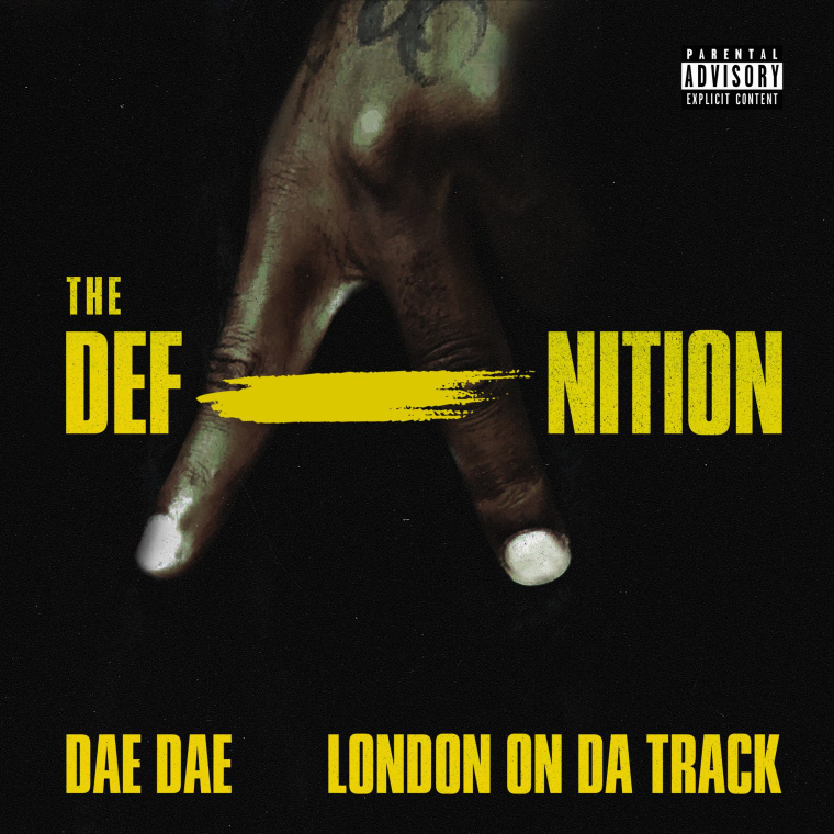Dae Dae And London On Da Track Premiere Joint Mixtape, <i>The DefAnition</i>