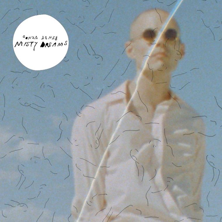 Stream Gonzo Jones's Debut EP, <i>Misty Dreams</i>