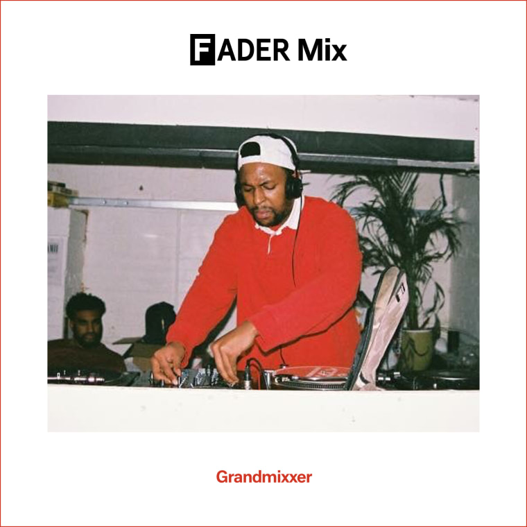 FADER Mix: Grandmixxer