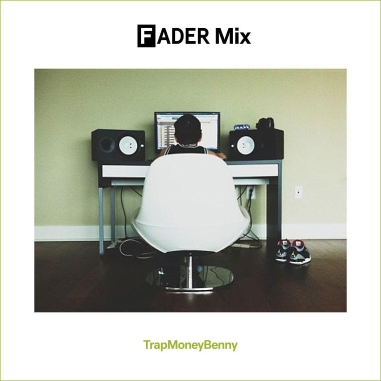FADER Mix: TrapMoneyBenny