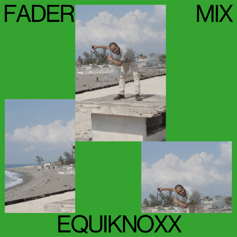 FADER Mix: Equiknoxx | The FADER