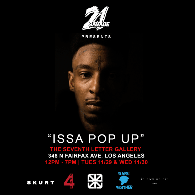 "21 Savage Announces ""Issa Pop Up"" Event In Los Angeles"