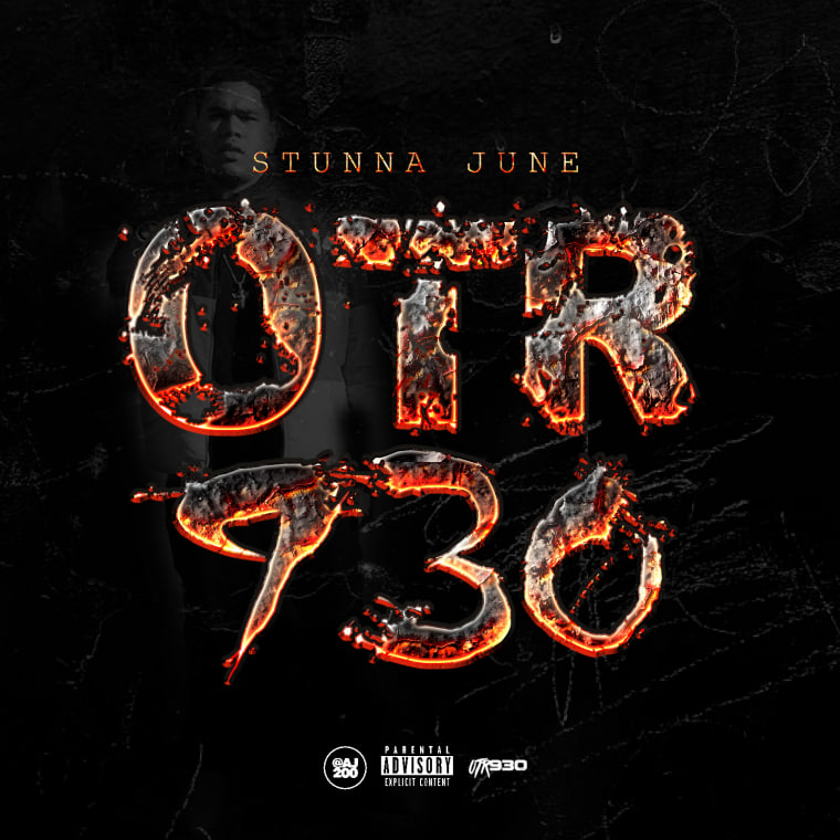 Stunna June Shares <i>OTR 930</i> Album