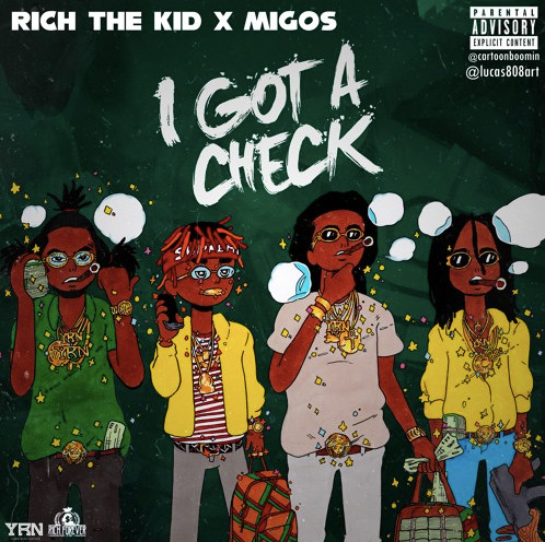 "Rich The Kid And Migos Share ""I Got A Check"""