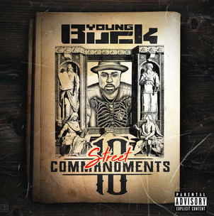Young Buck releases the tracklist for <i>10 Street Commandments</i>