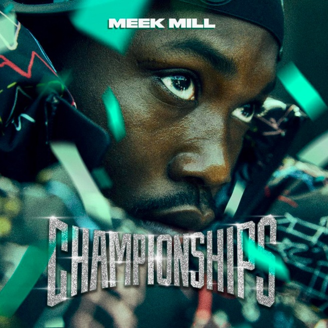 Hear Meek Mill's new album <i>Championships</i>
