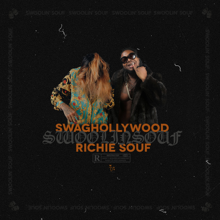 Swag Hollywood and Richie Souf Join Forces For <i>Swoolin Souf</i>