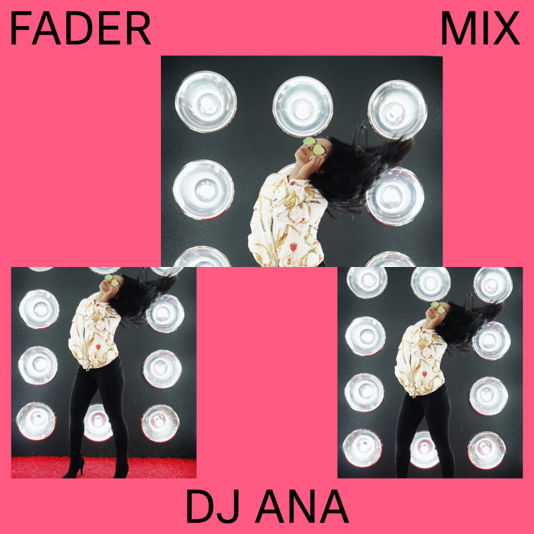 Listen to a new FADER Mix by DJ Ana