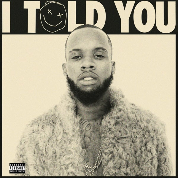 Listen To Tory Lanez's Debut Album, <i>I Told You</i>