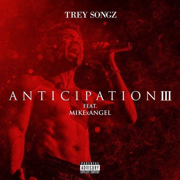 Trey Songz Shares New <I>Anticipation III</I> Mixtape