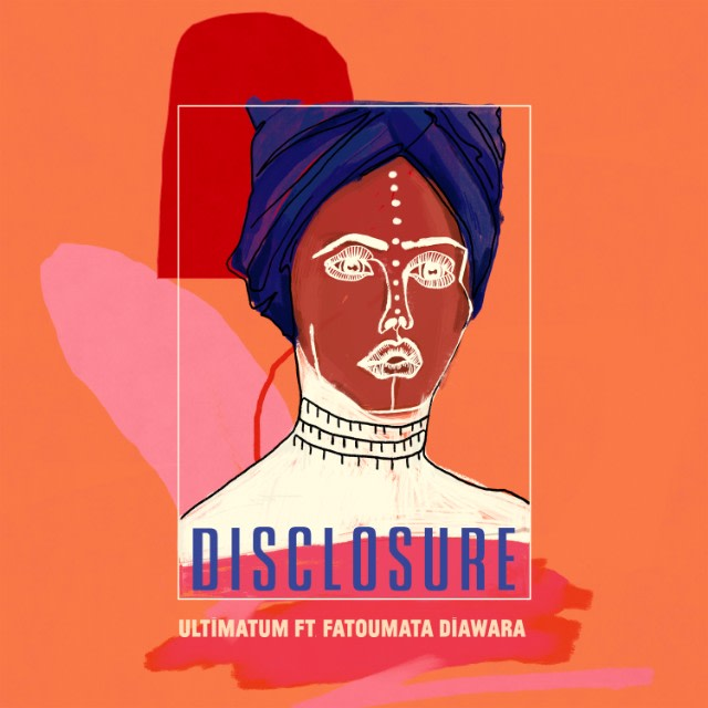 "Disclosure are back with new single ""Ultimatum"""