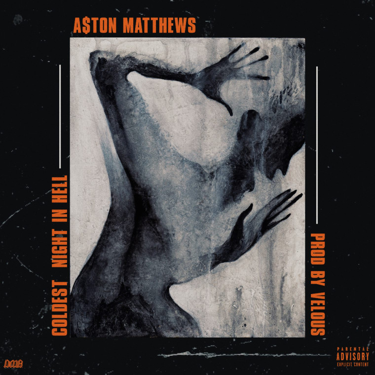 L.A. Is Dark And Hell Is Cold On New A$ton Matthews Track