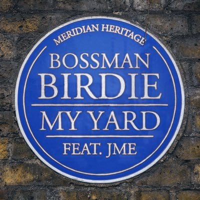 "Bossman Birdie And JME Find Hometown Glory On ""My Yard"""