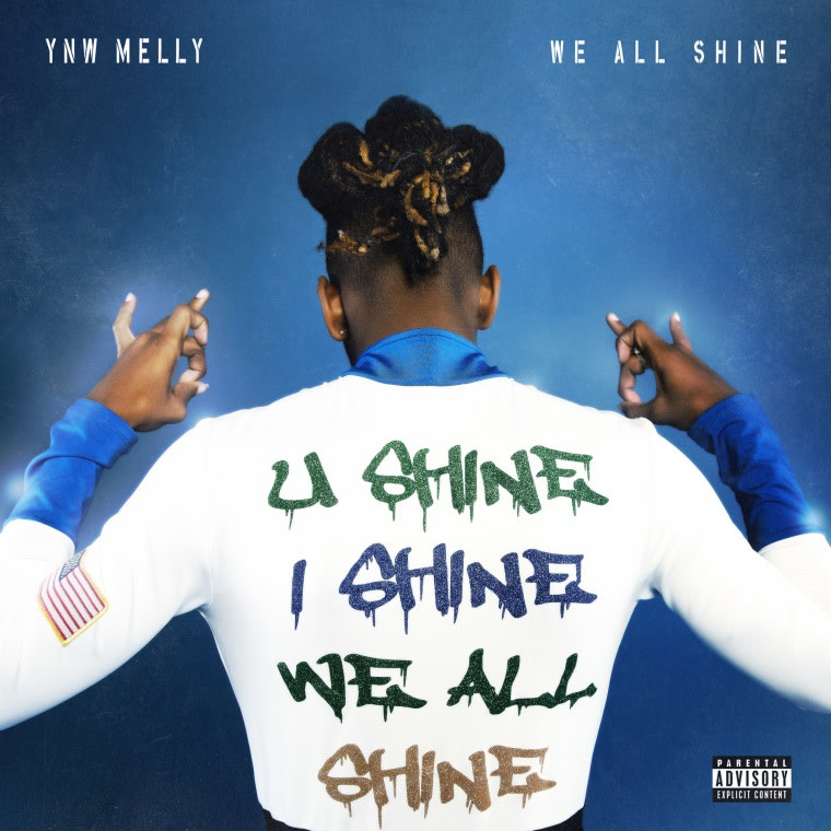 YNW Melly shares new project <i>We All Shine</i>