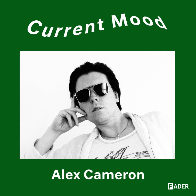 CURRENT MOOD: Alex Cameron's mix is perfect for breakups and breakdowns