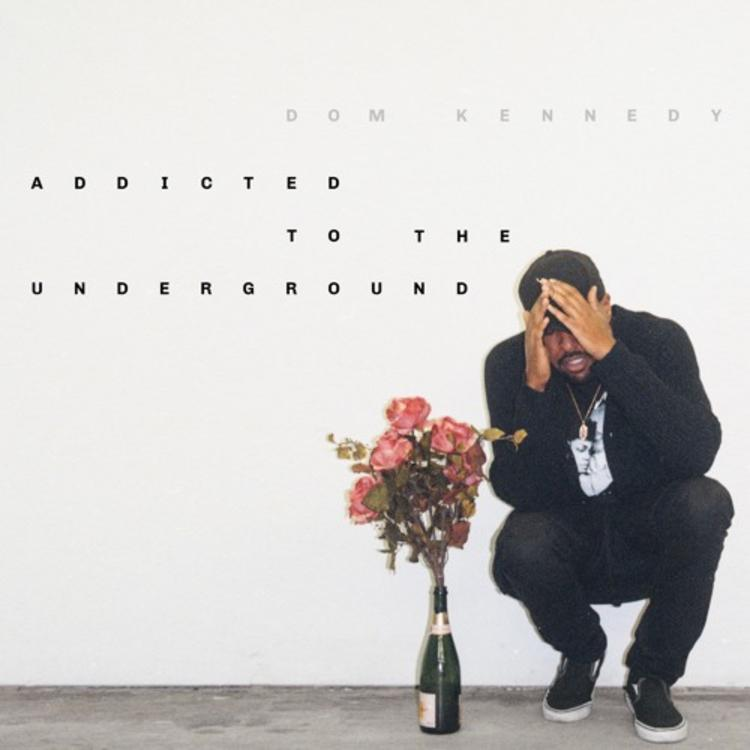 Dom Kennedy shares surprise mixtape <i>Addicted To The Underground</i>