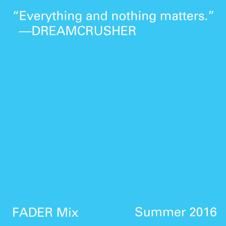 FADER Mix: Dreamcrusher