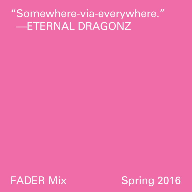 FADER Mix: Eternal Dragonz