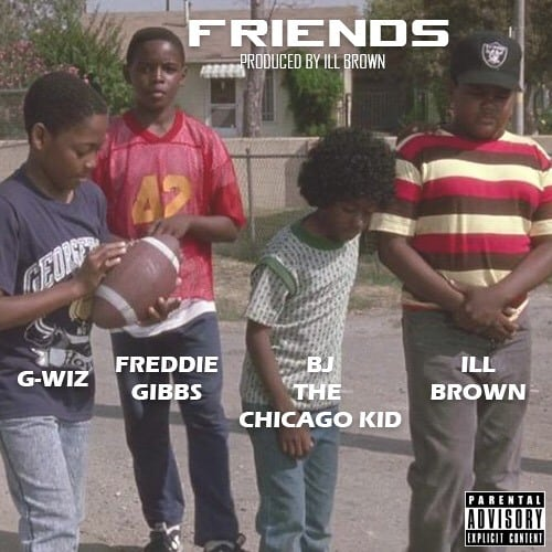 "Freddie Gibbs And BJ The Chicago Kid Get Morose On iLL Brown's ""Friends"""