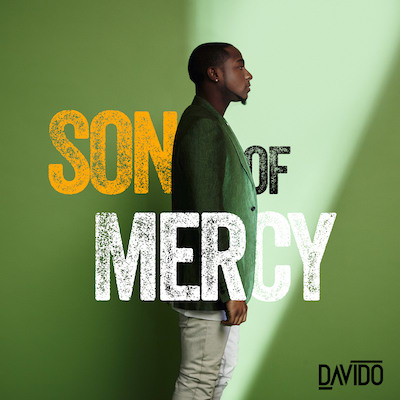 "Davido Announces New EP <i>Son Of Mercy</i>, Shares ""Gbagbe Oshi"""