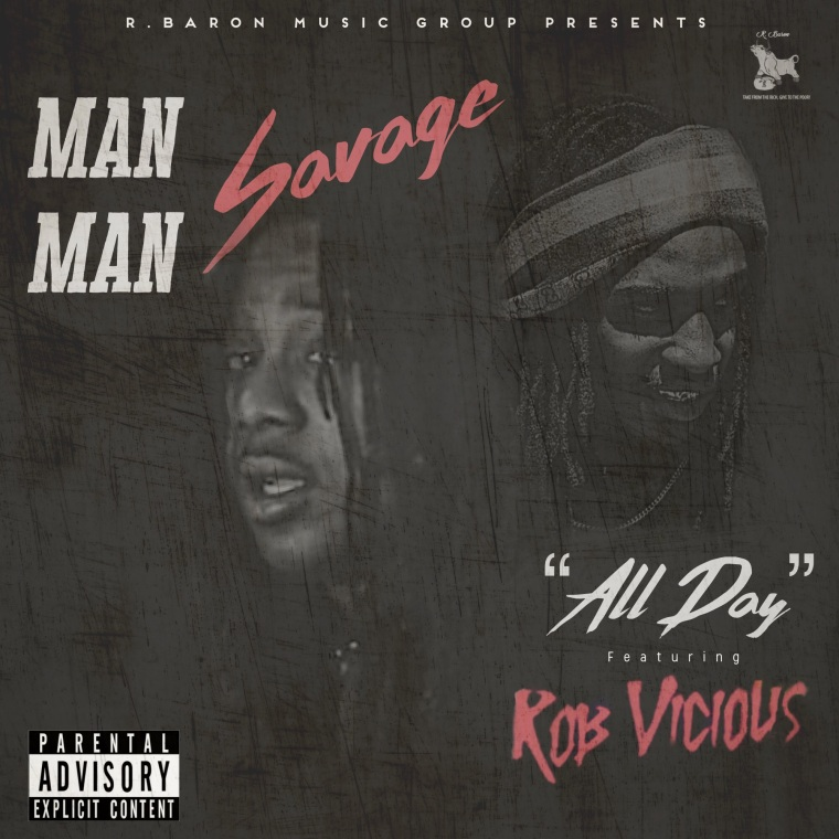 "ManMan Savage and Rob Vicious connect for ""All Day"""