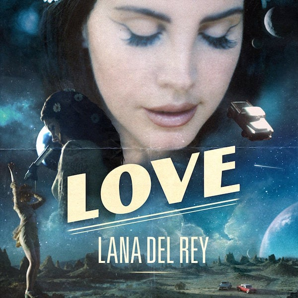 "Listen To Lana Del Rey's Newest Single ""Love"""
