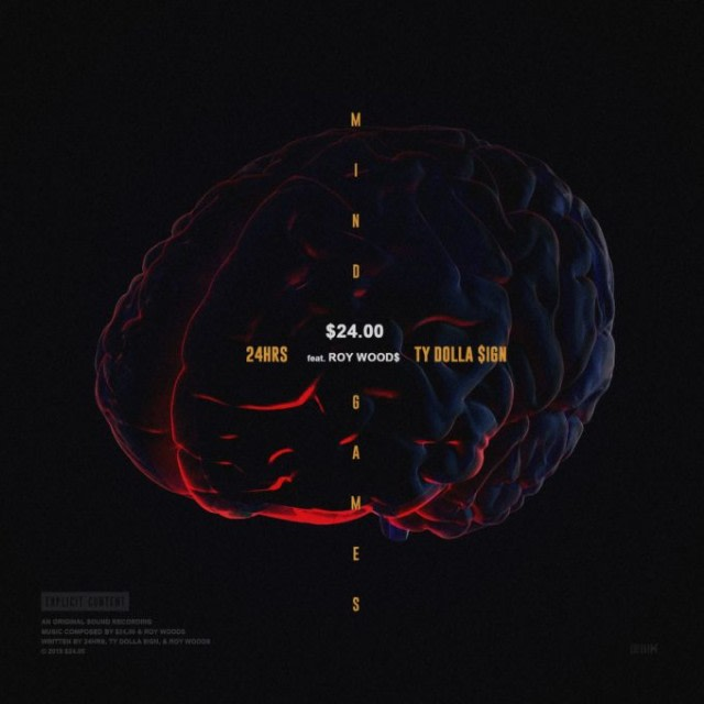"Ty Dolla $ign and 24hrs share ""Mind Games"" featuring Roy Woods"