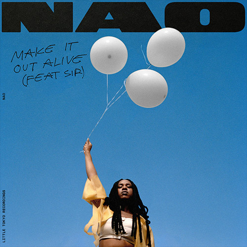 "Nao links with SiR for new single ""Make It Out Alive"""