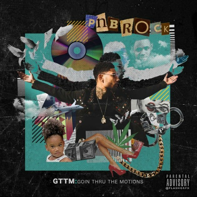 Stream PnB Rock's Major Label Debut <I>GTTM: Goin Thru The Motions</i>