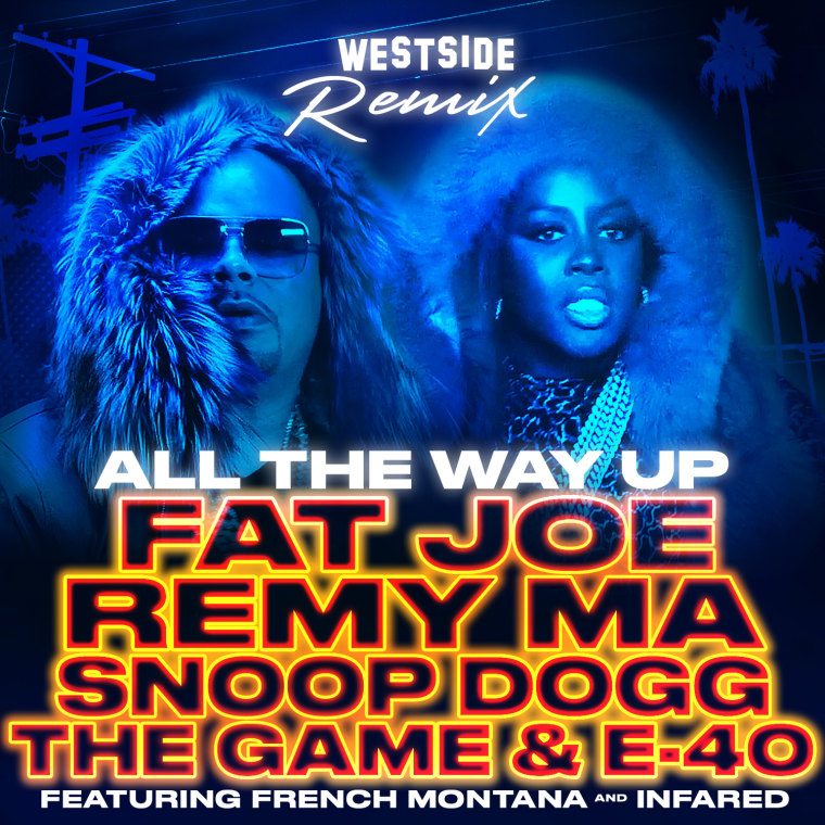 "Hear Fat Joe and Remy Ma's ""All The Way Up (Westside Remix)"" With Snoop Dogg, The Game, and E-40"