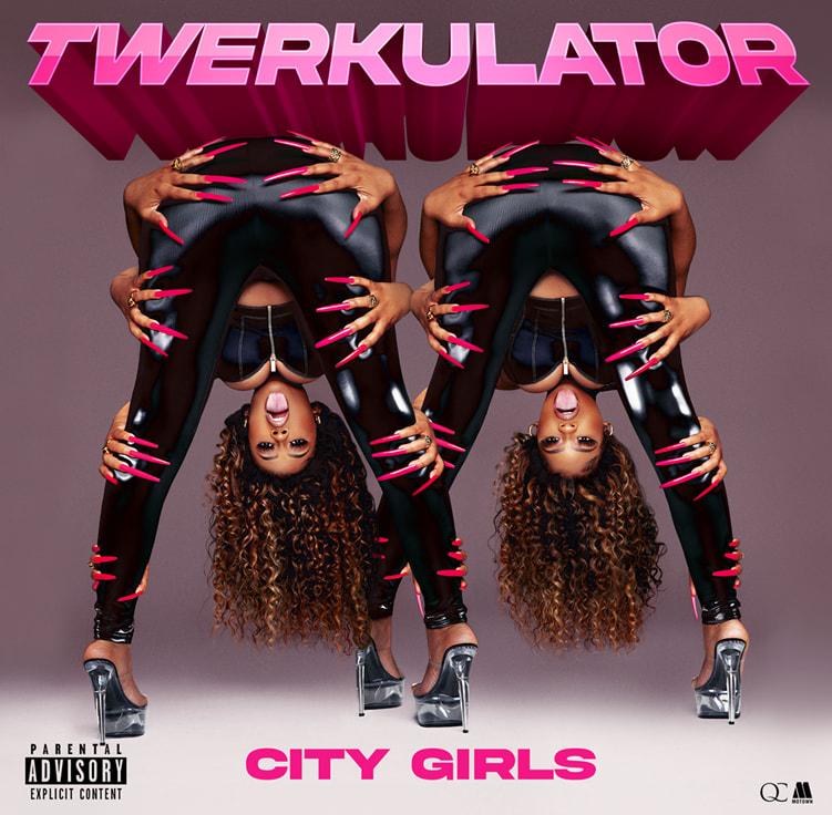 "City Girls announce ""Twerkulator"" release date"
